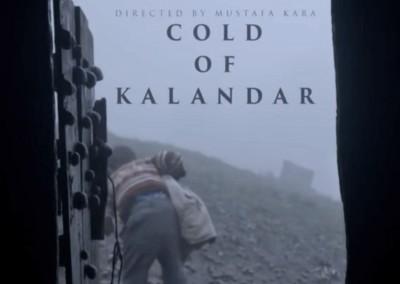 Kalandar Soğuğu – Cold of Kalandar